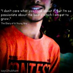 "#saysshubham ""The Diary of A Young Boy"" #beard #teen #boy #diary"