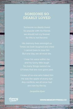 Someone so Dearly Loved - Jacqueline Ryan. A collection of non-religious funeral poems that help guide us in our grieving. Curated by Memory Press, creators of beautiful, uplifting, and memorable funeral programs Funny Funeral Poems, Funeral Quotes, Brother Poems, Funeral Readings, Writing A Eulogy, Poem Topics, Funeral Memorial, Memorial Poems, Religious Poems
