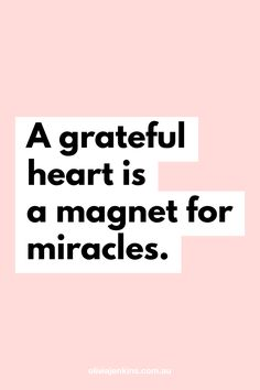 A grateful heart is a magnet for miracles. Positive Affirmations Quotes, Affirmation Quotes, Positive Quotes, Gratitude Quotes, Law Of Attraction Affirmations, Law Of Attraction Quotes, Uplifting Quotes, Motivational Quotes, Inspirational Quotes