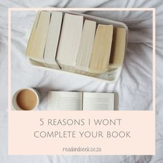 Five reasons I won't complete your book: a note authors could take into consideration.