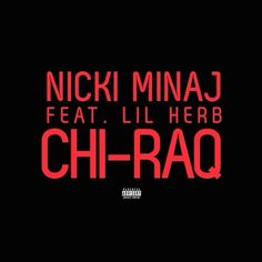 """Nicki Minaj drops a brand new track titled """"Chi-Raq"""" featuring Chicago's own Lil Herb. Latest Music, New Music, Good Music, Lil Herb, Nicki Minaj Videos, Free Songs, Waiting For Her, Video Site, Music Industry"""