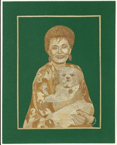 Ruth Mc Clanahan with her pooch  Handmade with by museumshop, $99.00  Hollywood star Handmade leaf art  by museumshop,  No color paint or dye added to the natural color of rice straw (Dried leaves of rice plant).  This portrait is not a photo, painting, print but handmade with thousands of tiny pieces of rice straw.  COLLECTIBLE LEAF ART.