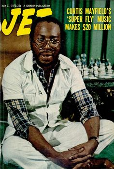 Jet magazine, May 31, 1973 — Curtis Mayfield
