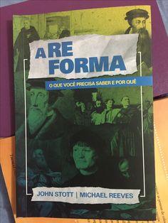 Livro sensacional sobre a Reforma Protestante. Editora Ultimato.