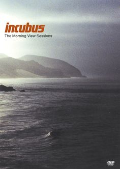 "Incubus ""The Morning View Sessions"""