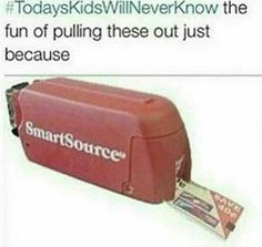 #todayskidswillneverknow