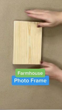 Easy DIY Farmhouse Photo Frame on a Budget