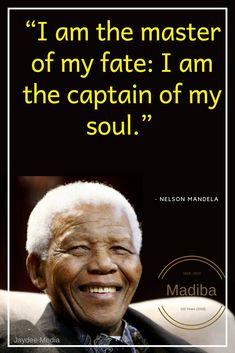 """I am a master of my own fate. Nelson Mandela Foundation, Fate Quotes, Writing A Biography, Nelson Mandela Quotes, S Quote, People Around The World, Picture Quotes, Einstein, Inspirational Quotes"