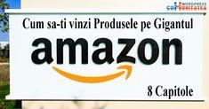 Amazon – Cum sa-ti vinzi Produsele pe Gigantul Amazon Tech Companies, Wordpress, Company Logo, Amazon, Amazons, Riding Habit, Amazon River