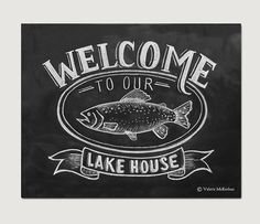Welcome guests to your lake house with this rustic welcome print complete with an illustrated chalk fish. Lovingly illustrated with a mix of cheer and