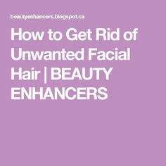 Excessive facial hair is a touchy subject with many women. This article will focus on some best natural ways to get rid of unwanted facial hair. Unwanted Hair, Unwanted Facial, Natural Hair Care, Natural Hair Styles, Chin Hair, Hair Growth Tips, Ingrown Hair, Dandruff, Face Skin
