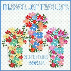 Mason Jar Clipart Mason Jars With Flowers by CheriesArtsnCrafts - flowers in canning jars art