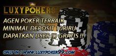 Luxypoker99 kini ingin memberikan tips menang dalam bermain judi poker online indonesia terpercaya dengan minimal deposit 10rb saja sudah bisa main.