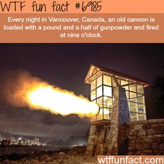 Vancouver's 9 O'Clock Gun- WTF fun fact