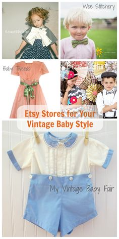 Our favorites in vintage baby style!