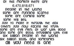 """six billion souls, and sometimes all you need is one"" One Tree Hill I've always loved this one!"
