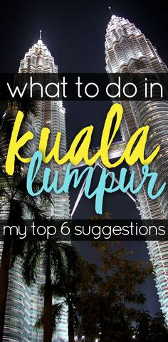 Need ideas for what to see and do in Malaysia's capital city? You'll be crazy for Kuala Lumpur with these recommendations. Travel Advice, Travel Guides, Travel Tips, Travel Articles, Travel Stuff, Travel Destinations, Malaysia Travel, Asia Travel, Travel Couple