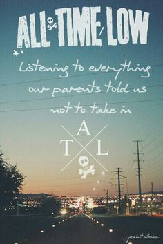 All Time Low is my life Love them Music Is Life, Her Music, Good Music, Band Quotes, Lyric Quotes, Love Band, Cool Bands, All Time Low Lyrics, Jack Barakat