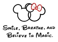 Smile, Breathe, and Believe in Magic. FROM: http://media-cache-ak0.pinimg.com/originals/09/29/35/092935db042282fee9751558cc578640.jpg