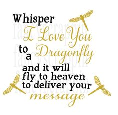 Whisper I love You to A Dragonfly SVG Cutting File Word