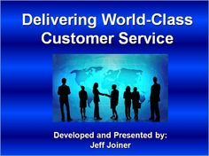 Delivering World-Class Customer Service