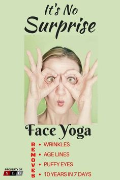 How to Look 10 Years Younger Using Face Yoga – Your Lifestyle Options Pranayama, Face Skin, Face And Body, Fat Face, Face Yoga Exercises, Yoga Workouts, Surprise Face, Facial Yoga, Facial Muscles