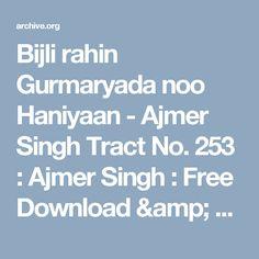 Bijli rahin Gurmaryada noo Haniyaan - Ajmer Singh Tract No. 253 : Ajmer Singh : Free Download & Streaming : Internet Archive