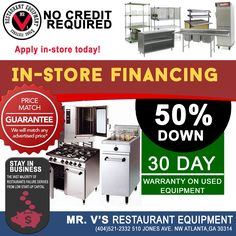 Get An Instant Loan Approval With Options Including Low Payments - Apply Now! Restaurant & Store Equipment. Delivery To Your Door. .For the best in new and used restaurant equipment give us a call 404-521-2332 or come by to Mr.V's Restaurant Equipment 510 Jones Ave. NW Atlanta,GA 30314.For More Info click link