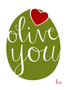 Olive You! Art Print