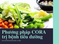 Phương pháp CORA trị bệnh tiểu đường: hiệu quả hơn cả mong đợi