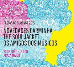 Concierto de Novedades Carminha, The Soul Jacket y Os Amigos dos Músicos en las Fiestas de Ourense 2015. Ocio en Galicia | Ocio en Ourense. Agenda de actividades: cine, conciertos, espectaculos