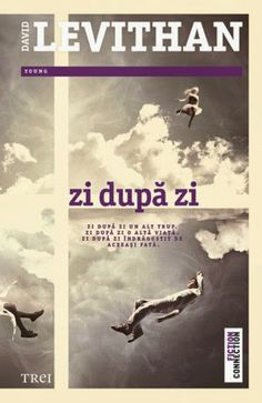 Shattering Words: Recenzie: Zi după zi (Zi după zi #1) by David Levi...