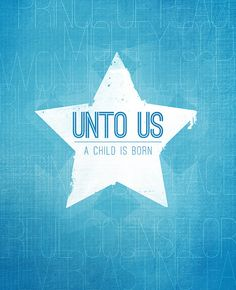 Unto Us a Child is Born: Christmas Series