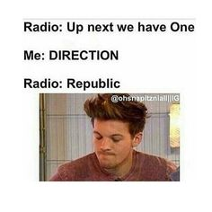 One dirction all the way no hate to One Republic