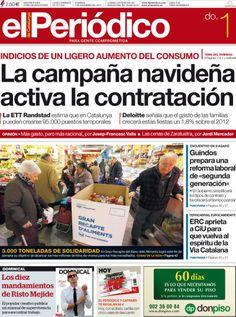 Los Titulares y Portadas de Noticias Destacadas Españolas del 1 de Diciembre de 2013 del Diario El Periódico ¿Que le pareció esta Portada de este Diario Español?