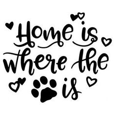 Silhouette Design Store - View Design #185740: home is where the pet is