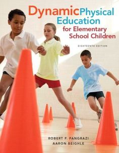 Dynamic+Physical+Education+for+Elementary+School+Children+with+Curriculum+Guide:+Lesson+Plans