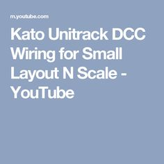 Kato Unitrack DCC Wiring for Small Layout N Scale - YouTube