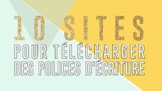 10 sites pour télécharger des polices d'écriture