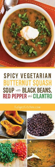 Spicy Butternut Squash Soup with Black Beans, Red Bell Pepper, and Cilantro is a delicious Meatless Monday dinner! found on KalynsKitchen.com