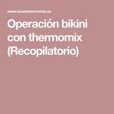 Operación bikini con thermomix (Recopilatorio) Menu Dieta, Food And Drink, Healthy Recipes, Pastel, Bikini Swimwear, Gastronomia, Salads, Food Items, Recipe Books