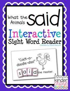 """What the Animals Said"" Farm Theme Interactive Sight Word Reader from Kinder Craze on TeachersNotebook.com -  (6 pages)  - Students cut out letters to unscramble ""said"" and glue the completed word onto each page of this emergent reader."