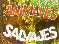 Animales Salvajes- Álbum de cromos publicado en 1982 por Difusión Cultura