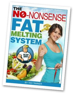 no nonsense fat loss manual is fat melting guide that teaches you step by step instructions on how to get rid of excessive fats out of the body without compromising on your diet and your time. If you are truly looking for a weight loss program without hassle, then no-nonsense fat melting system is the way to go. Get a copy of this weight loss program by clicking on it right away.