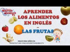 las frutas en inglés para niños, vídeos y música infantil para niños en inglés con las comidas y las frutas