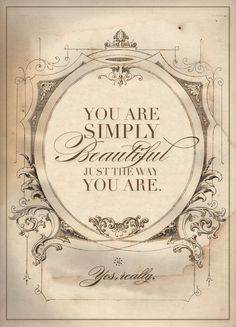 La bellezza e il suo lato romantico - Charme and Decoupage, Beautiful Inside And Out, You Are Beautiful, Beautiful Friend, Beautiful Curves, Old Posters, Images Vintage, Tumblr, The Way You Are