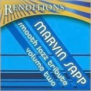 Renditions/Marvn Sapp Smooth Jazz Tribute V2 (Audio CD)
