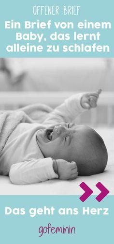 Der Brief eines Babys, das lernen soll, alleine zu schlafen