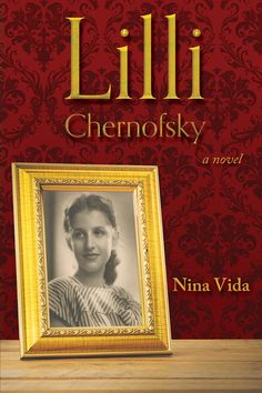 """Read """"Lilli Chernofsky"""" by Nina Vida available from Rakuten Kobo. Europe is in flames, Nazis are at the gates of the city, and the Chernofsky family's only chance for escape rests f."""