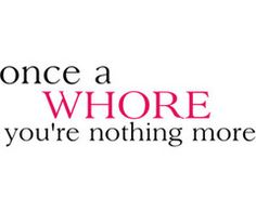 Sad that by bettering yourself you really mean not being a whore and cheating on your husband?!? Nice goals real woman do this without trying… I'm just saying ;)